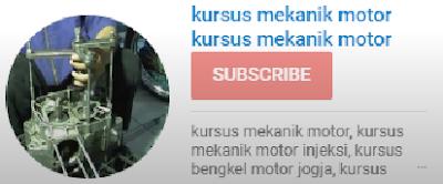 subcribe kursus mekanik motor